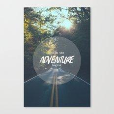 The Adventure Begins Canvas Print