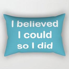 I believed - teal Rectangular Pillow