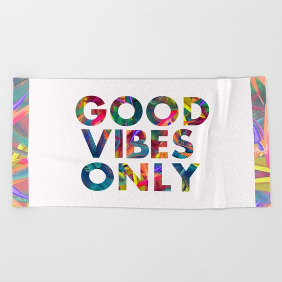 Good Vibes Only Beach Towel