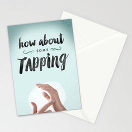 How About Some Tapping? Stationery Cards