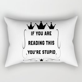 If you are reading this Rectangular Pillow