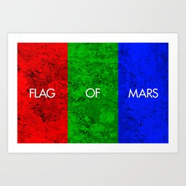 THE FLAG OF MARS Art Print