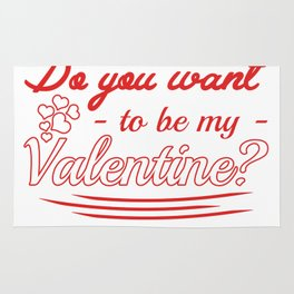 do you want to be my valentine? Rug
