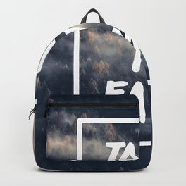 Take it easy on the mountains! Backpack