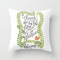 though she be but little Throw Pillows featuring Though She Be But Little... by Chelsea Ward // @sketchynotions