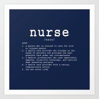 nurse Art Prints featuring NURSE by IDMP