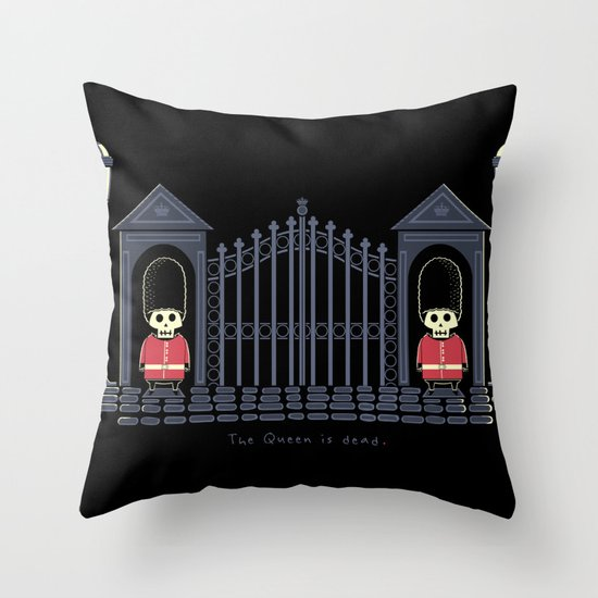 The Queen Is Dead Throw Pillow