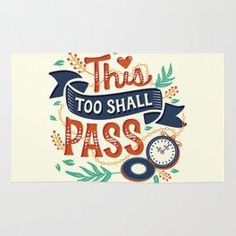 This too shall pass Rug