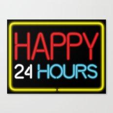 Happy 24 hours Canvas Print