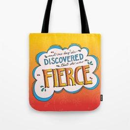 Fierce! Tote Bag