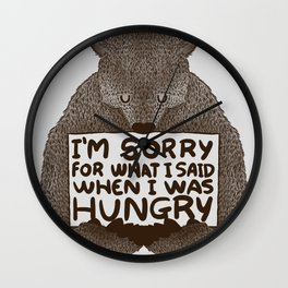I'm Sorry For What I Said When I Was Hungry Wall Clock