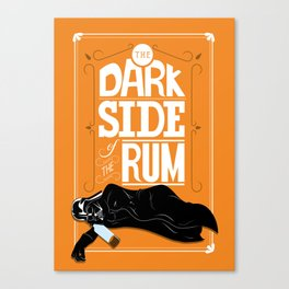 come to the dark side we have parties Canvas Print
