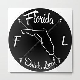 Florida Drink Local FL Metal Print