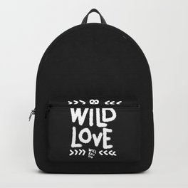 Wild Love Will Kill You Backpack