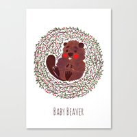beaver Canvas Prints featuring Baby Beaver by haidishabrina