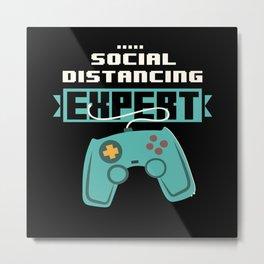 Social Distancing Expert Gaming Video Gamer Boys Metal Print