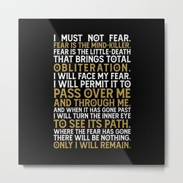 I must not fear III Metal Print