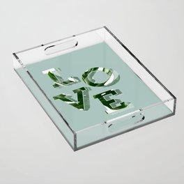 Love plants Acrylic Tray