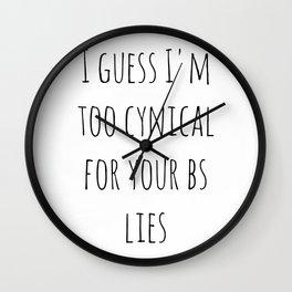 Too Cynical Wall Clock