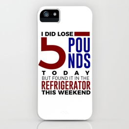Funny Foodie Weight Loss Junk Food Lose Fat iPhone Case