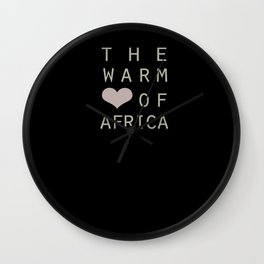 The Warm Heart of Africa Wall Clock
