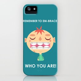 Embrace life! iPhone Case