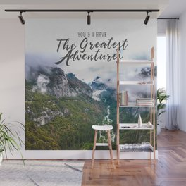 You and I have the Greatest Adventures Wall Mural