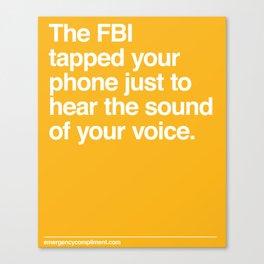 FBI Tapping Canvas Print