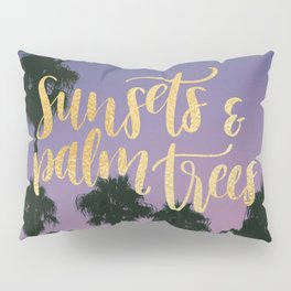 Sunsets & Palmtrees Pillow Sham
