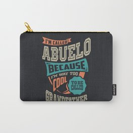I'm Called Abuelo Carry-All Pouch