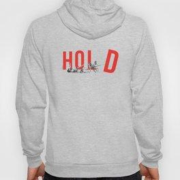 Hold Hoody