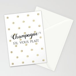 Champagne, s'il vous plaît Stationery Cards