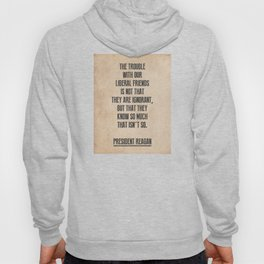 President Reagan Quote Hoody