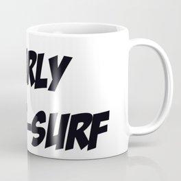 GNARLY-SKATE-SURF Coffee Mug