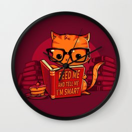 Feed Me And Tell Me I'm Smart Wall Clock