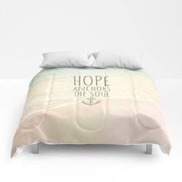 HOPE ANCHORS THE SOUL  Comforters