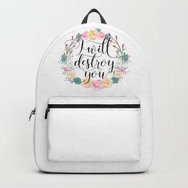 I will destroy you Backpack