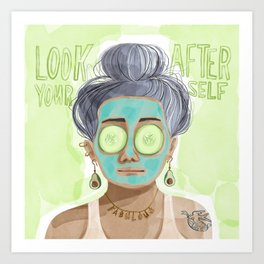 Look After Yourself Art Print