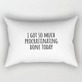 Funny Procrastination Quote Rectangular Pillow