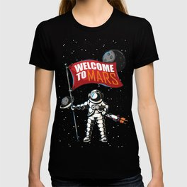 Welcome to Mars T-shirt
