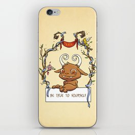 Be True To Yourself iPhone Skin