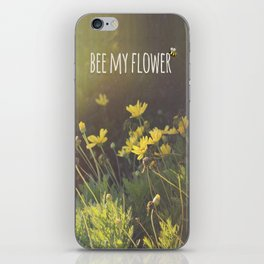 BEE MY FLOWER iPhone Skin