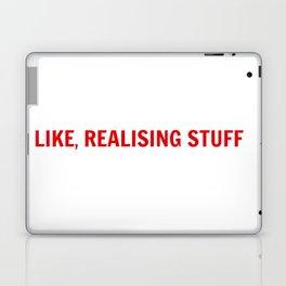 LIKE, REALISING STUFF Laptop & iPad Skin