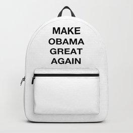 MAKE OBAMA GREAT AGAIN Backpack