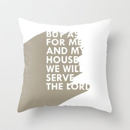 As for me & my house Throw Pillow