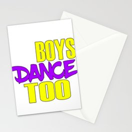 Awake your locomotive side! Perfect for a dancer and move-addict boy like you!Even Boys dance too! Stationery Cards
