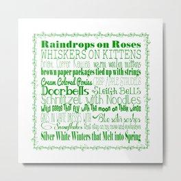 A Few of My Favorite Things - Green Metal Print