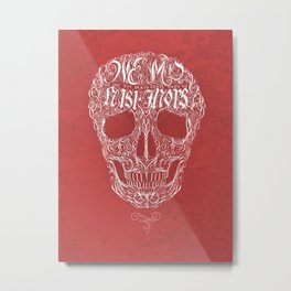 No One But Death (Shall Part Us) Metal Print
