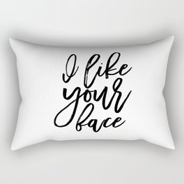 I Love Your Face, Love Quote,Love Sign,Gift For Her,Quote Printable, Wife Gift,Valentines Day Rectangular Pillow