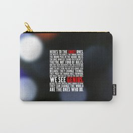 "Here's to the crazy... ""Steve Jobs"" Life Inspirational Quote Carry-All Pouch"